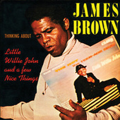 Thinking About Little Willie John And A Few Nice Things by James Brown