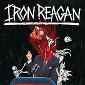 The Tyranny of Will (Deluxe Version) by Iron Reagan