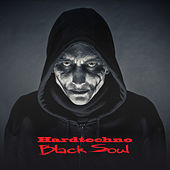 Hardtechno Black Soul by Various Artists