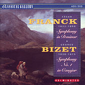 Franck: Symphony in D Minor - Bizet: Symphony No. 1 in C Major by Various Artists