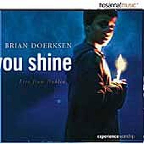You Shine by Brian Doerksen