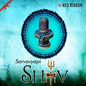 Sarvavyapi Shiv by Various Artists
