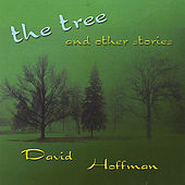 The Tree and Other Stories by David Hoffman
