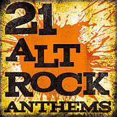 21 Alt Rock Anthems by Various Artists