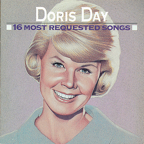16 Most Requested Songs by Doris Day