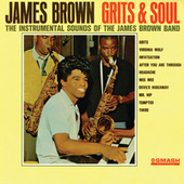 Grits And Soul by James Brown