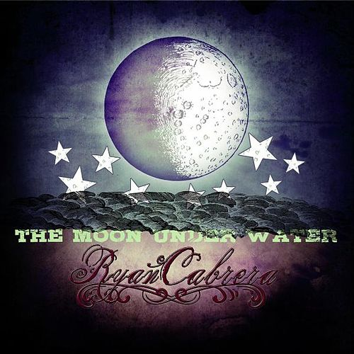 The Moon Under Water by Ryan Cabrera