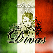 Italian Hits: The Divas by Various Artists