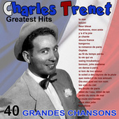 Greatest hits (40 grandes chansons) by Charles Trenet