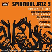 Spiritual Jazz 5: The World by Various Artists
