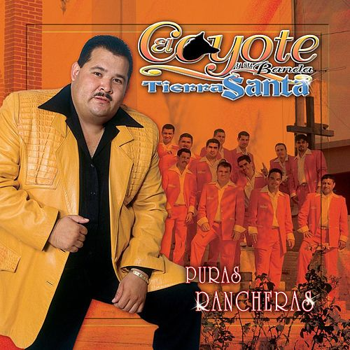 Puras Rancheras by El Coyote Y Su Banda