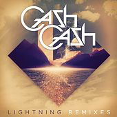 Lightning Remixes (feat. John Rzeznik) by Cash Cash