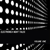 Electronica Night Tales, Vol. 1 by Various Artists