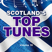 Scotland's Top Tunes, Vol. 10 by Various Artists