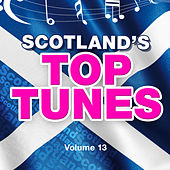 Scotland's Top Tunes, Vol. 13 by Various Artists