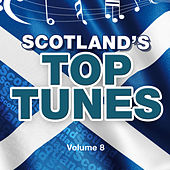 Scotland's Top Tunes, Vol. 8 by Various Artists