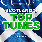 Scotland's Top Tunes, Vol. 4 by Various Artists