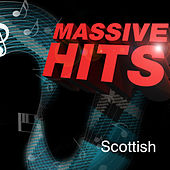 Massive Hits - Scottish by Various Artists