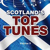 Scotland's Top Tunes, Vol. 9 by Various Artists