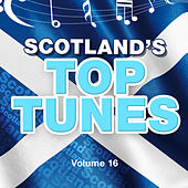 Scotland's Top Tunes, Vol. 16 by Various Artists
