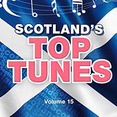 Scotland's Top Tunes, Vol. 15 by Various Artists