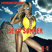Electrolands Collection: Sexy Summer, Vol. 9 by Various Artists