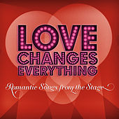 Love Changes Everything by Various Artists