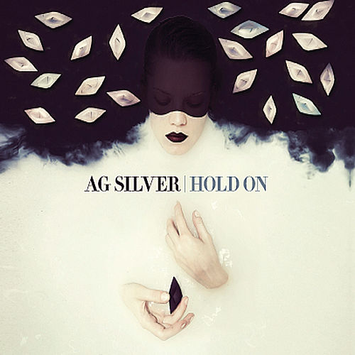 Hold On by Ag Silver