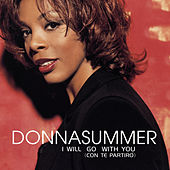 I Will Go With You (Con Te Partiro) by Donna Summer