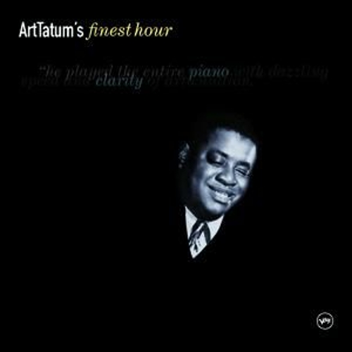 Art Tatum's Finest Hour by Art Tatum