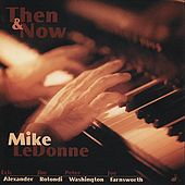 Then & Now by Mike LeDonne