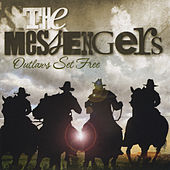 Outlaws Set Free by The Messengers
