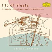 Trio di Trieste - The Complete recordings on Deutsche Grammophon by Trio Di Trieste
