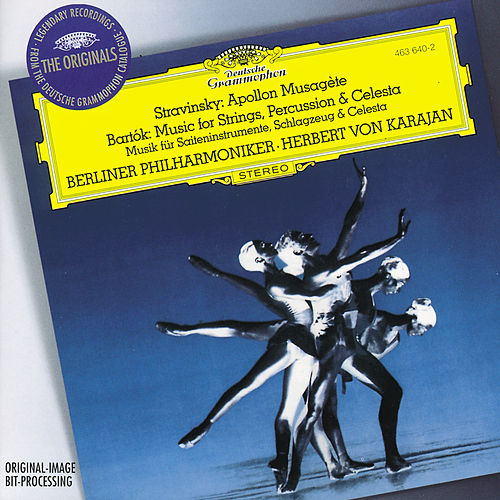 Stravinsky: Apollon Musagète / Bartók: Music for Strings, Percussion and Celesta by Berliner Philharmoniker