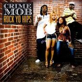 Rock Yo Hips by Crime Mob