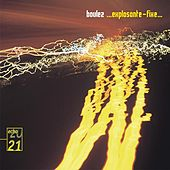 Boulez: ... Explosante-fixe... by Various Artists