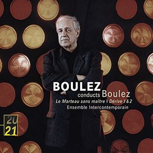 Boulez: Le Marteau sans maitre; Derive 1 & 2 by Various Artists