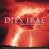 Dies Irae - The Essential Choral Collection by Various Artists