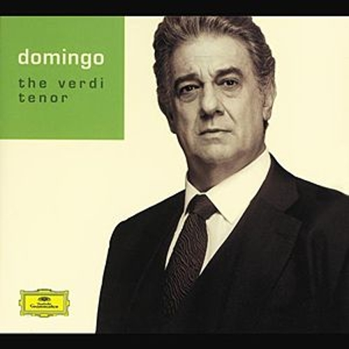Plácido Domingo - The Verdi Tenor by Various Artists