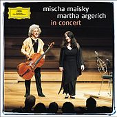 Mischa Maisky / Martha Argerich - In Concert by Various Artists