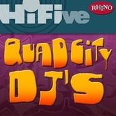 Rhino Hi-Five: Quad City DJ's by Quad City DJ's