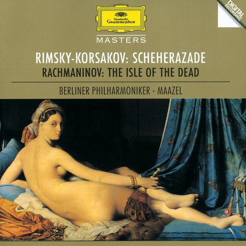 Rimsky-Korsakov: Sheherazade / Rachmaninov: The Isle of the Dead by Berliner Philharmoniker