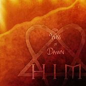 Kiss Of Dawn by HIM