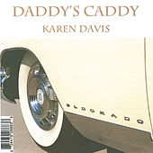 Daddy's Caddy by Karen Davis