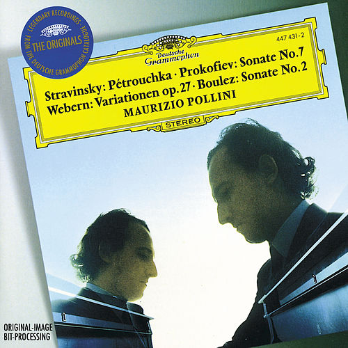 Stravinsky: Three Dances from Petruschka'/ Prokofiev: Piano Sonata No.7 / Webern: Piano Variations by Maurizio Pollini
