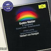 Mahler: Symphony No.6 in A minor; Rückert-Lieder; Kindertotenlieder by Various Artists