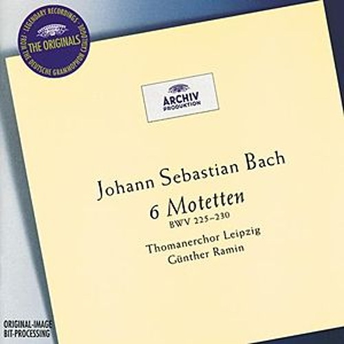 Bach: 6 Motets BWV 225-230 by Günther Ramin