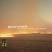 Turnage / Scofield: Scorched by John Scofield