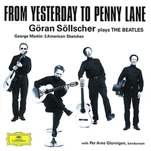 Göran Söllscher - From Yesterday to Penny Lane by Various Artists
