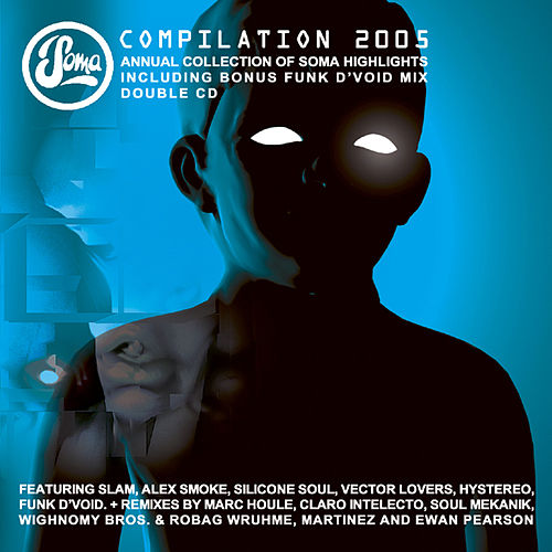 Soma 2005 Comp (unmixed) by Various Artists